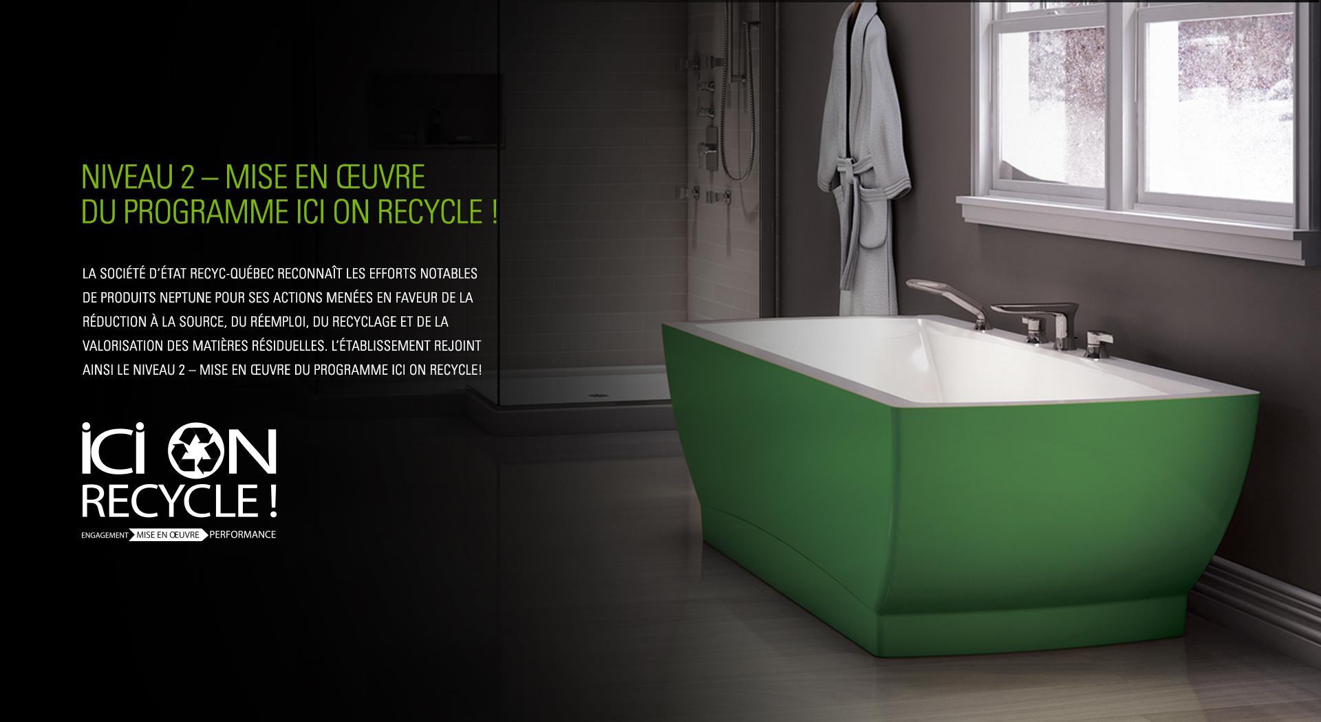 Salle de bain  Douche, bain et accessoires  Produits Neptune